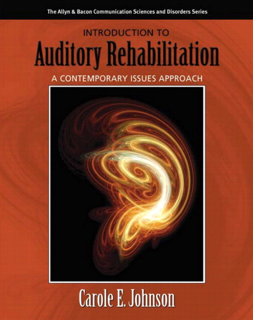 Introduction to Auditory Rehabilitation: A Contemporary Issues Approach, CourseSmart eTextbook