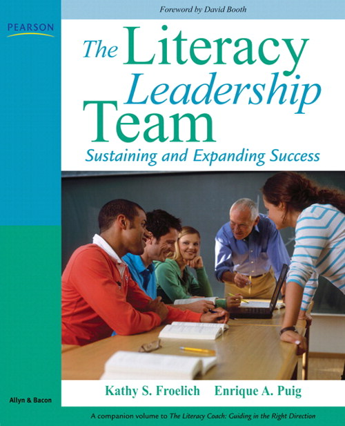 Literacy Leadership Team, The: Sustaining and Expanding Success, CourseSmart eTextbook