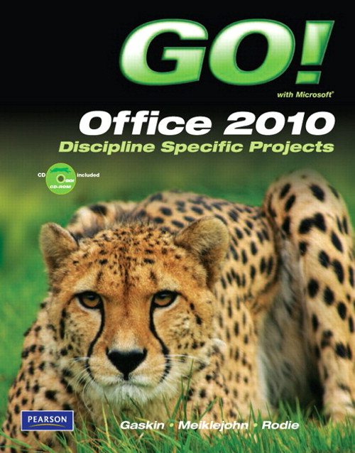 GO! with Microsoft Office 2010, Discipline Specific Projects, CourseSmart eTextbook