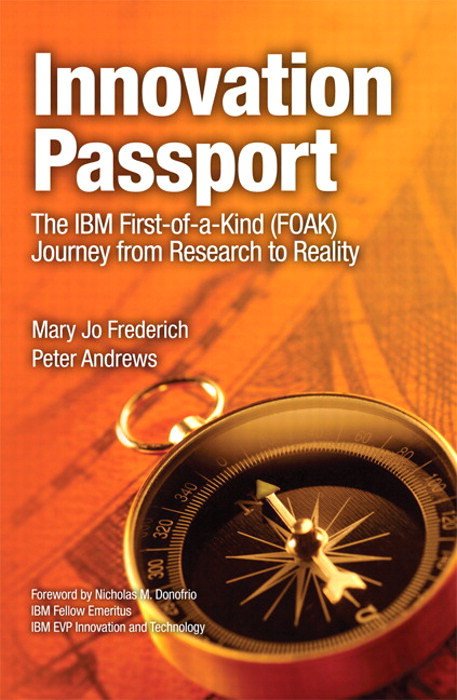 Innovation Passport: The IBM First-of-a-Kind (FOAK) Journey From Research to Reality, Safari