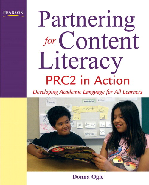 Partnering for Content Literacy: PRC2 in Action. Developing Academic Language for All Learners, CourseSmart eTextbook