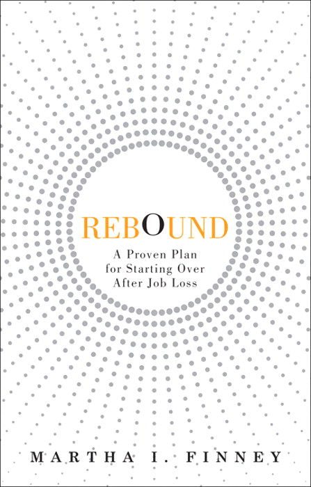 Rebound: A Proven Plan for Starting Over After Job Loss, Safari