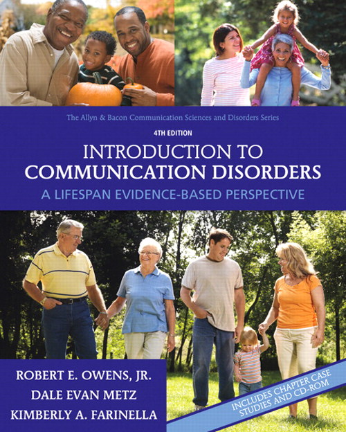 Introduction to Communication Disorders: A Lifespan Evidence-Based Perspective, CourseSmart eTextbook, 4th Edition