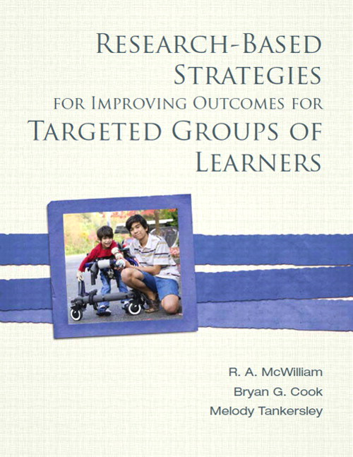 Research-Based Strategies for Improving Outcomes for Targeted Groups of Learners, CourseSmart eTextbook
