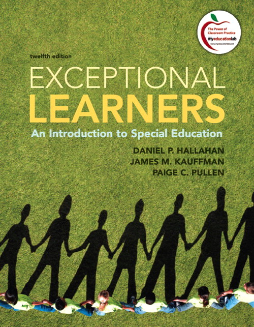 Exceptional Learners: An Introduction to Special Education, 12th Edition