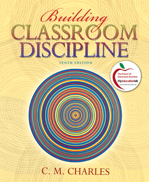Building Classroom Discipline, 10th Edition