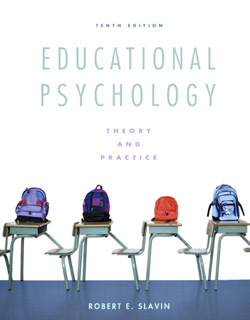 Educational Psychology: Theory and Practice, 10th Edition