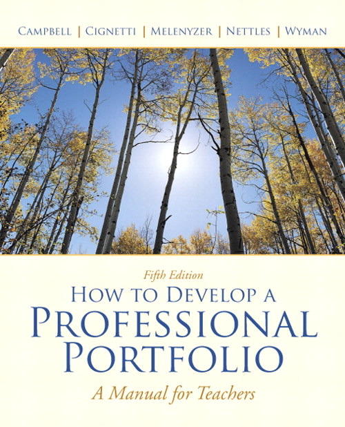 How to Develop a Professional Portfolio: A Manual for Teachers, CourseSmart eTextbook, 5th Edition