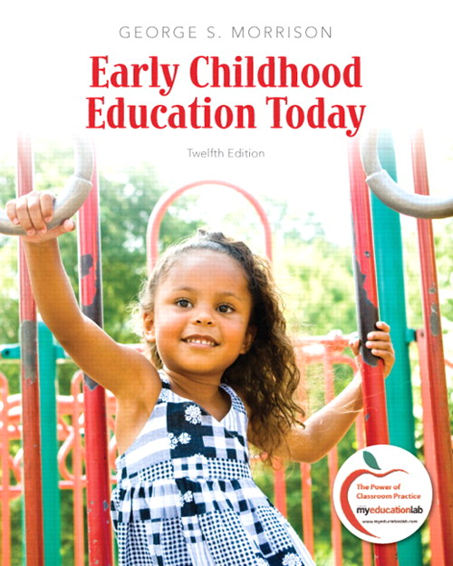 Early Childhood Education Today, 12th Edition