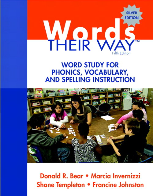 Words Their Way: Word Study for Phonics, Vocabulary, and Spelling Instruction, 5th Edition