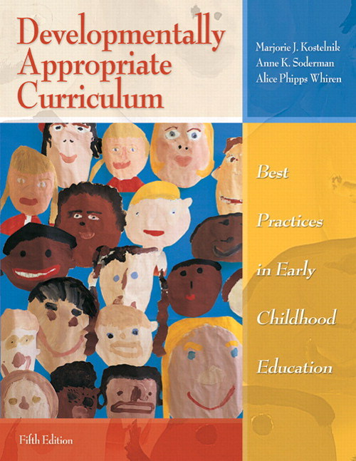 Developmentally Appropriate Curriculum: Best Practices for Early Childhood Education, CourseSmart eTextbook, 5th Edition