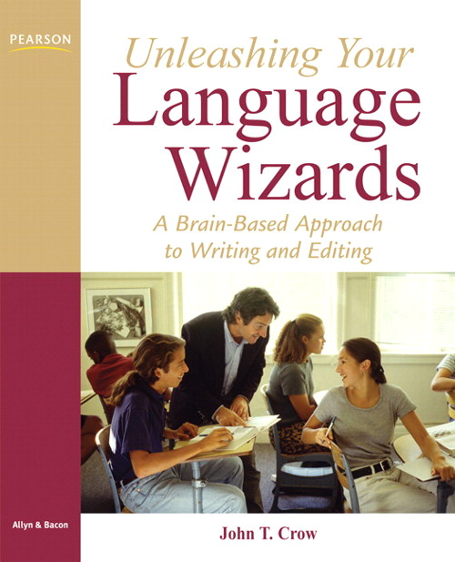 Unleasing Your Language Wizards: A Brain-based Approach to Effecive Editing and Writing, CourseSmart eTextbook