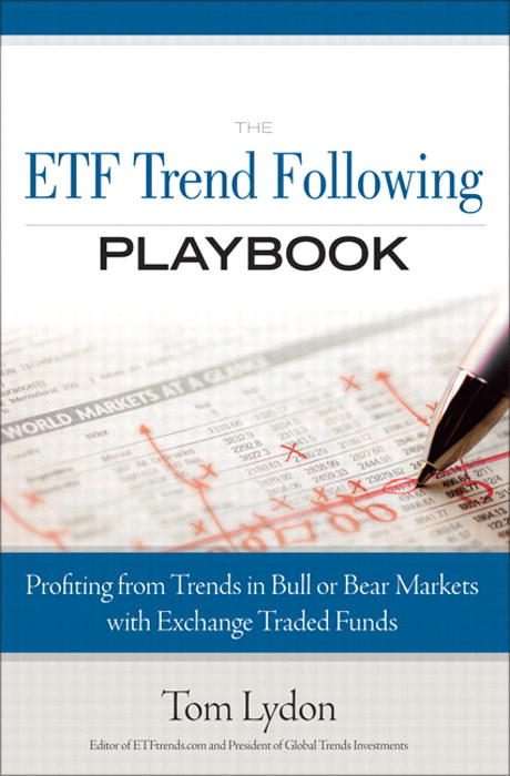 ETF Trend Following Playbook, The: Profiting from Trends in Bull or Bear Markets with Exchange Traded Funds, Safari