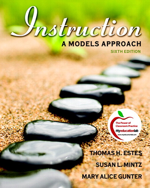 Instruction: A Models Approach, CourseSmart eTextbook, 6th Edition