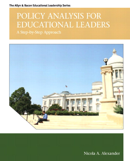 Policy Analysis for Educational Leaders: A Step-by-Step Approach, CourseSmart eTextbook