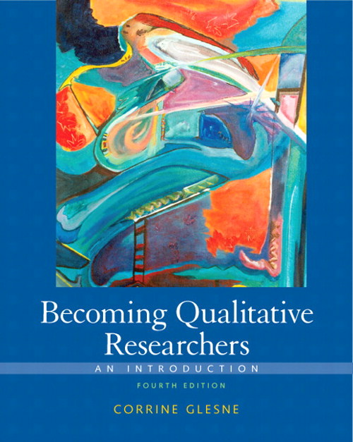Becoming Qualitative Researchers: An Introduction, 4th Edition