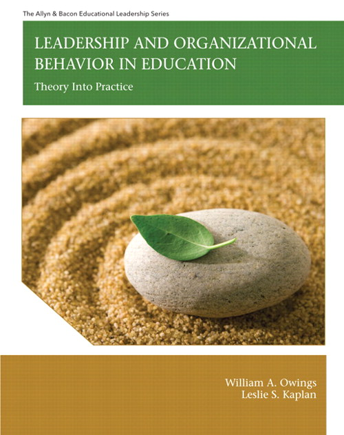 Leadership and Organizational Behavior in Education: Theory into Practice, CourseSmart eTextbook