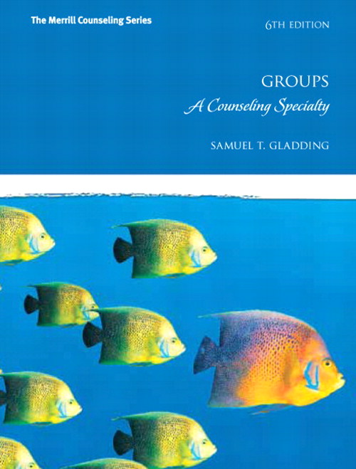 Groups: A Counseling Specialty, CourseSmart eTextbook, 6th Edition