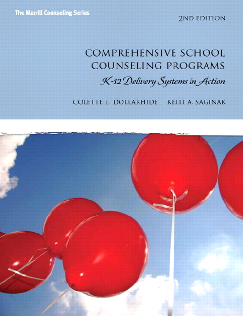 Comprehensive School Counseling Programs: K-12 Delivery Systems in Action, CourseSmart eTextbook, 2nd Edition