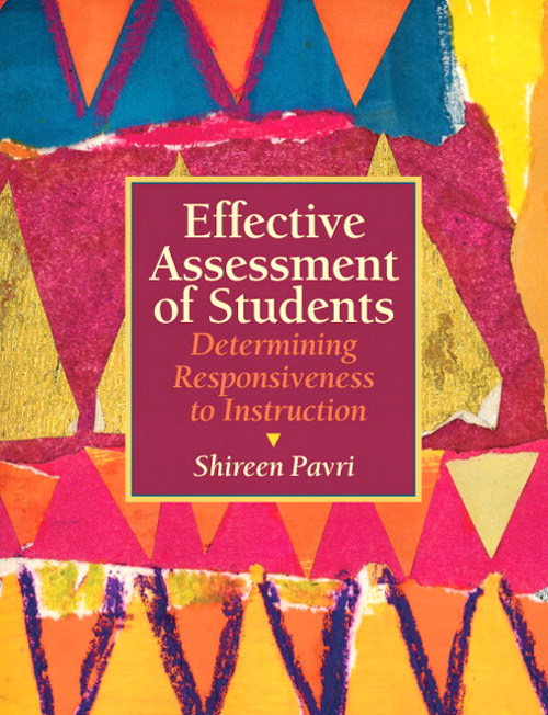 Effective Assessment of Students: Determining Responsiveness to Instruction, CourseSmart eTextbook