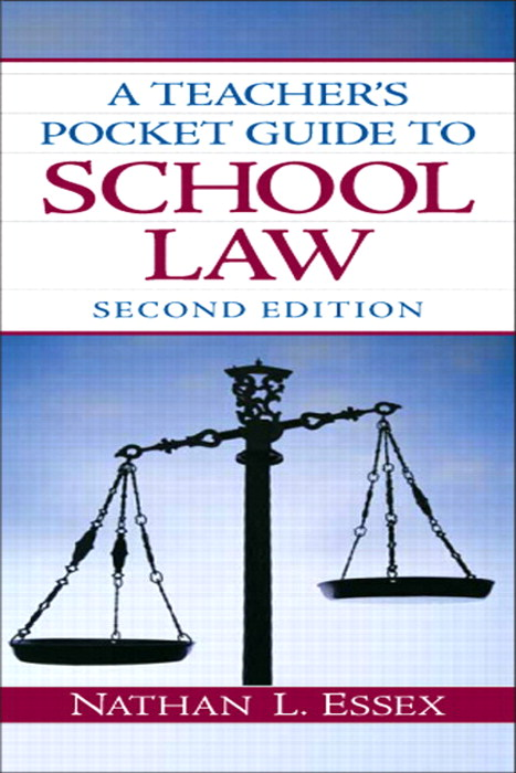 Teacher's Pocket Guide to School Law, A, CourseSmart eTextbook, 2nd Edition