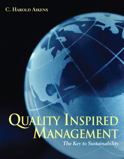 Quality Inspired Management: The Key to Sustainability, CourseSmart eTextbook