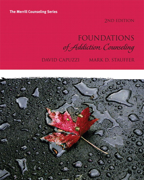 Foundations of Addiction Counseling, CourseSmart eTextbook, 2nd Edition
