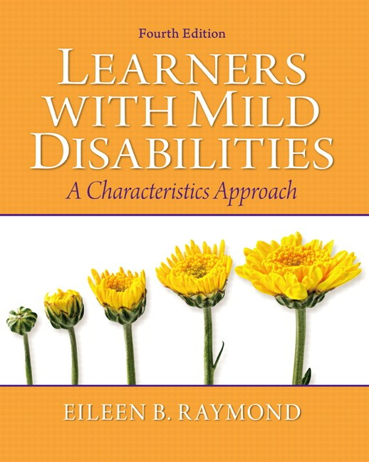 Learners with Mild Disabilities: A Characteristics Approach, 4th Edition