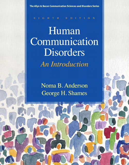 Human Communication Disorders: An Introduction, CourseSmart eTextbook, 8th Edition