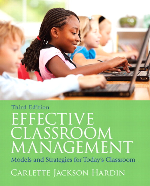 Effective Classroom Management: Models and Strategies for Today's Classrooms, CourseSmart eTextbook, 3rd Edition