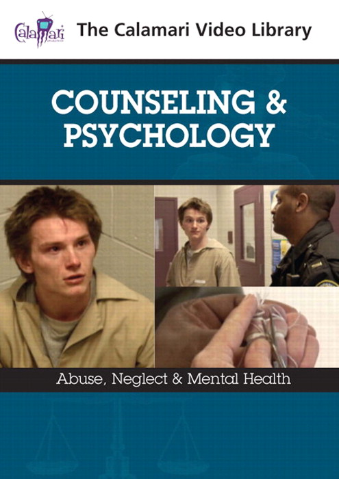 Counseling & Psychology: Abuse, Neglect & Mental Health