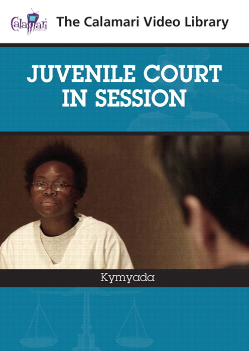 Juvenile Court in Session: Kymyada