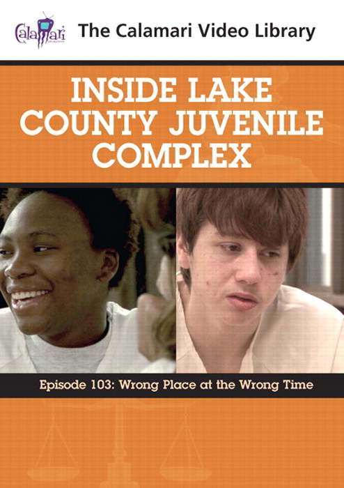 Inside Lake County Juvenile Complex: Wrong Place At The Wrong Time (#103)