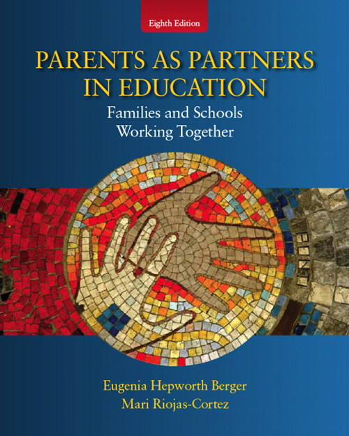 Parents as Partners in Education:  Famlies and Schools Working Together, CourseSmart eTextbook, 8th Edition