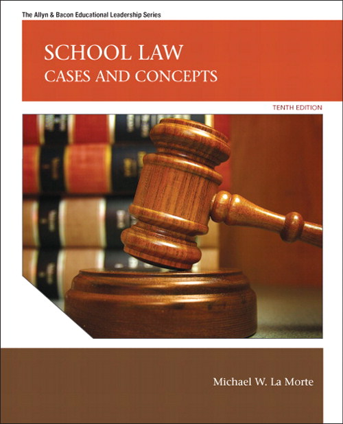 School Law: Cases and Concepts, 10th Edition
