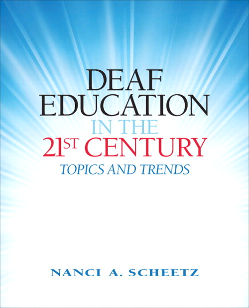 Deaf Education in the 21st Century: Topics and Trends, CourseSmart eTextbook