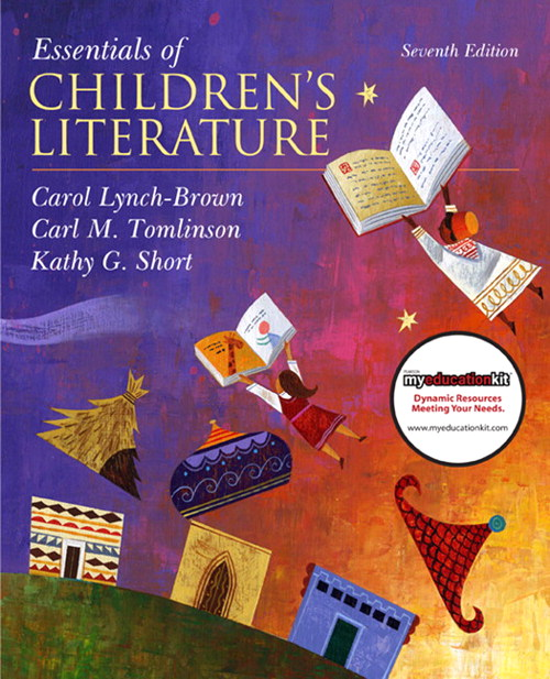 Essentials of Children's Literature (with MyEducationKit), 7th Edition