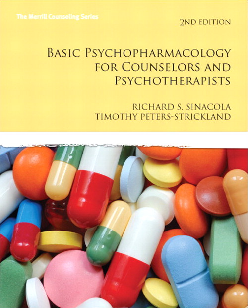 Basic Psychopharmacology for Counselors and Psychotherapists, CourseSmart eTextbook, 2nd Edition