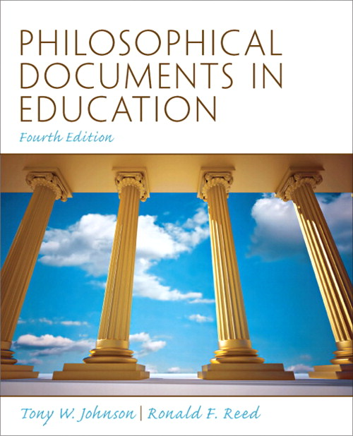 Philosophical Documents in Education, 4th Edition