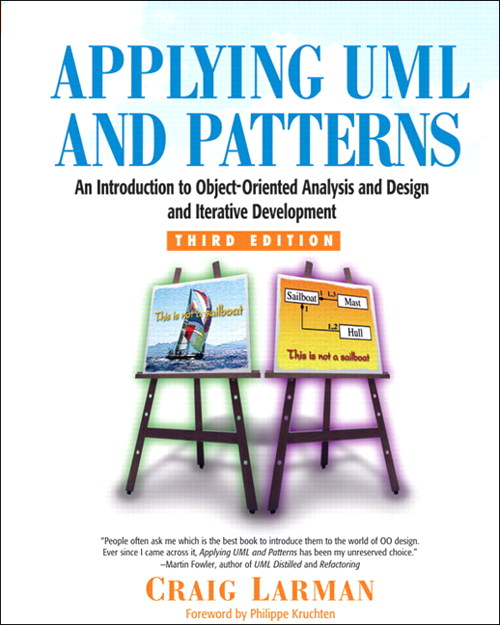 Applying UML and Patterns: An Introduction to Object-Oriented Analysis and Design and Iterative Development, CourseSmart eTextbook, 3rd Edition