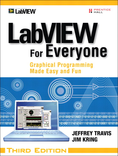 LabVIEW for Everyone: Graphical Programming Made Easy and Fun, CourseSmart eTextbook, 3rd Edition