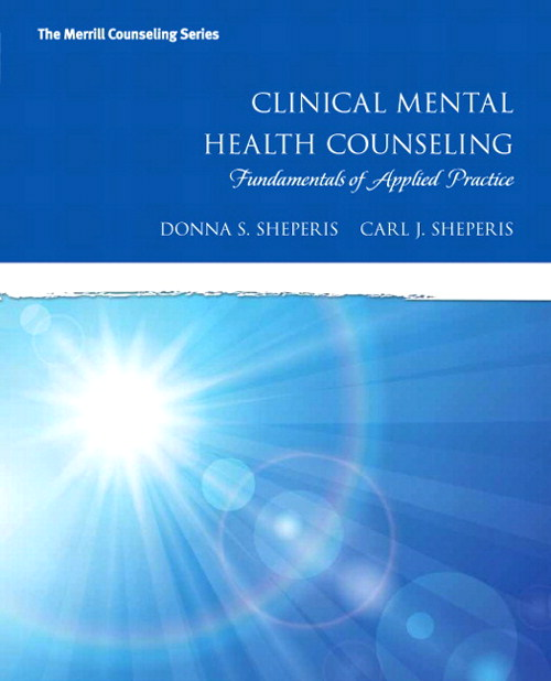 Clinical Mental Health Counseling: Fundamentals of Applied Practice
