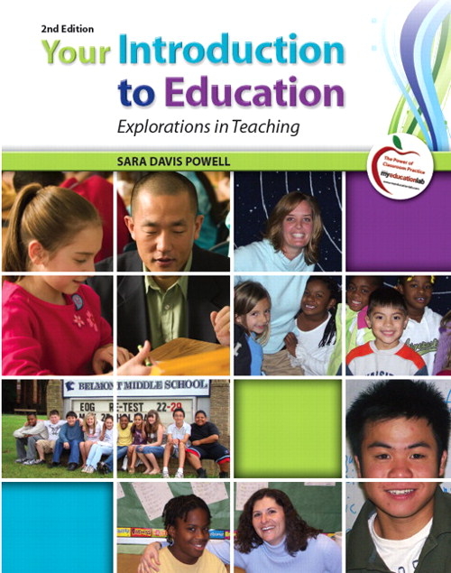 Your Introduction to Education: Explorations in Teaching, CourseSmart eTextbook, 2nd Edition