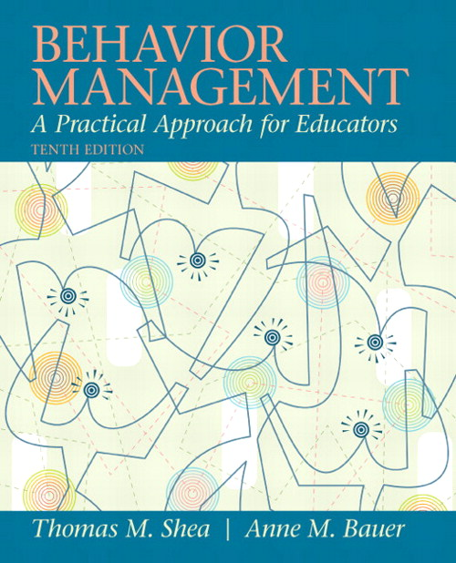 Behavior Management: A Pratical Approach for Educators, CourseSmart eTextbook, 10th Edition