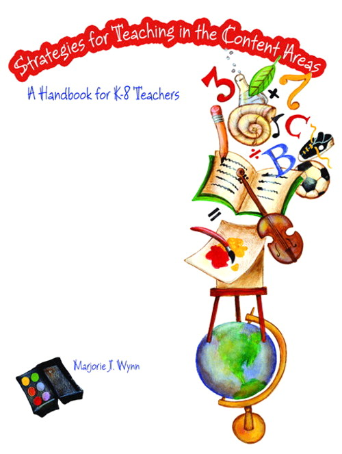 Strategies for Teaching in the Content Areas: A Handbook for K-8 Teachers, CourseSmart eTextbook