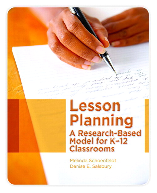 Lesson Planning: A Research-based Model for K-12 Classrooms, CourseSmart eTextbook