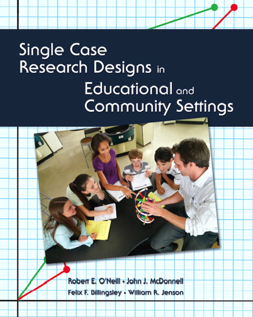 Single Case Research Designs in Educational and Community Settings, CourseSmart eTextbook