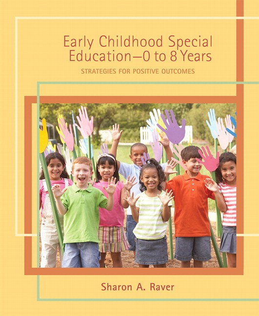 Early Childhood Special Education - 0 to 8 Years: Strategies for Positive Outcomes, CourseSmart eTextbook