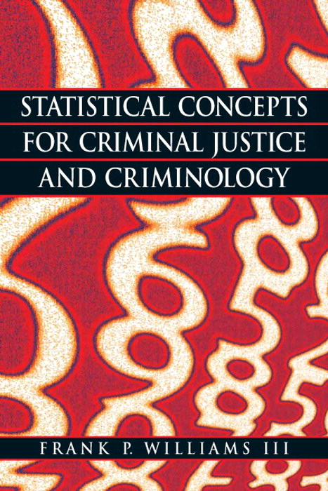 Statistical Concepts for Criminal Justice and Criminology, CourseSmart eTextbook