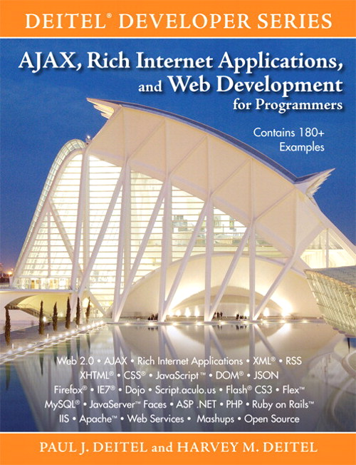 AJAX, Rich Internet Applications, and Web Development for Programmers, Safari